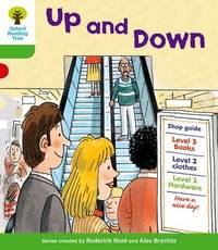 Oxford Reading Tree: Level 2: More Patterned Stories A: Up and Down by Roderick Hunt