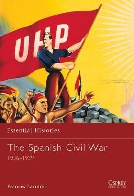 The Spanish Civil War 1936-1939 by Frances Lannon image