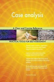 Case Analysis a Clear and Concise Reference by Gerardus Blokdyk image