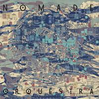 Nomade Orquestra by Nomade Orquestraq image