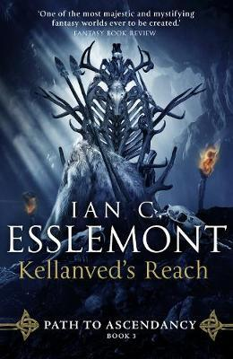 Kellanved's Reach by Ian C Esslemont