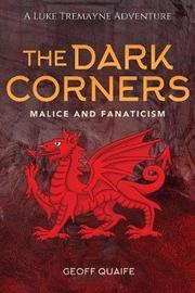 The Dark Corners by Geoff Quaife