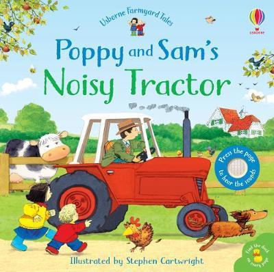 Poppy and Sam's Noisy Tractor by Sam Taplin