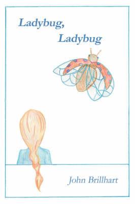 Ladybug, Ladybug by John Brillhart image