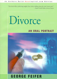 Divorce: An Oral Portrait by George Feifer image