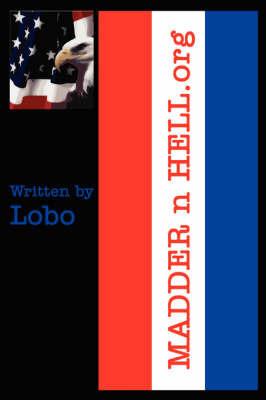 MADDER N HELL.Org by Lobo