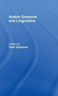 Arabic Grammar and Linguistics