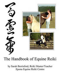 The Handbook of Equine Reiki by Sarah Berrisford