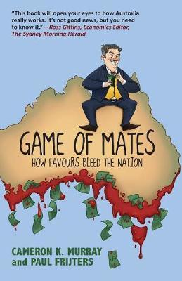 Game of Mates by Cameron K Murray