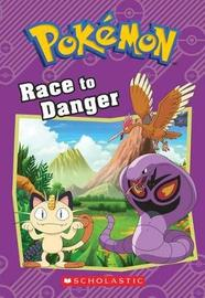 Race to Danger (Pokemon Classic Chapter Book #5) by Tracey West