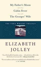 The Vera Wright Trilogy by Elizabeth Jolley