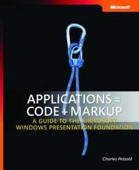 Applications = Code + Markup by Charles Petzold image