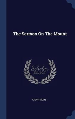 The Sermon on the Mount by * Anonymous