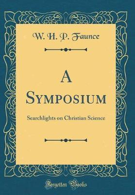 A Symposium by W. H. P. Faunce