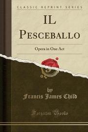 Il Pesceballo by Francis James Child