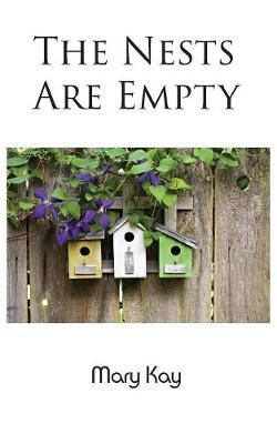 The Nests Are Empty by Mary Kay