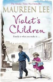 Violet's Children by Maureen Lee