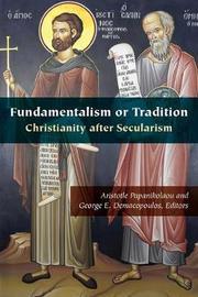 Fundamentalism or Tradition