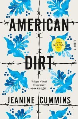 American Dirt (Oprah's Book Club) by Jeanine Cummins