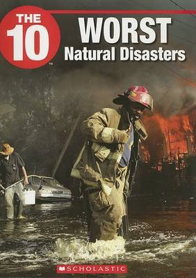 The 10 Worst Natural Disasters by Karen Uhler image