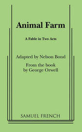 Animal Farm by Nelson Bond
