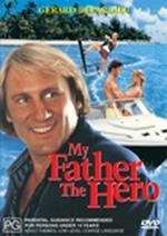 My Father The Hero on DVD