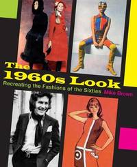 The 1960s Look by Mike Brown