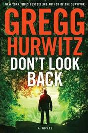 Don't Look Back by Gregg Hurwitz
