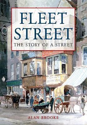 Fleet Street by Alan Brooke