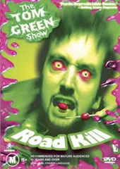 Tom Green Show, The - Road Kill on DVD