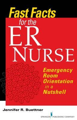 Fast Facts for the ER Nurse by Jennifer Buettner image