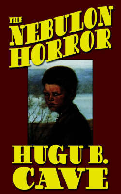 The Nebulon Horror by Hugh B. Cave image