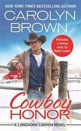 Cowboy Honor by Carolyn Brown