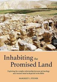 Inhabiting the Promised Land by Margreet L. Steiner
