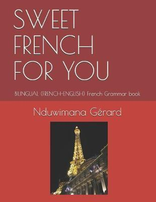 Sweet French for You by Nduwimana Gerard