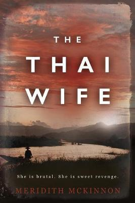 The Thai Wife by Meridith McKinnon