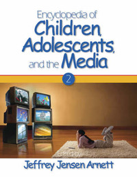 Encyclopedia of Children, Adolescents, and the Media image