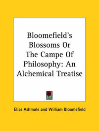 Bloomefield's Blossoms or the Campe of Philosophy: An Alchemical Treatise by Elias Ashmole image