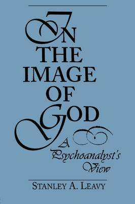 In the Image of God by Stanley A. Leavy