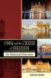 1984 and the Crisis of Sikhism by Johan Rohi image