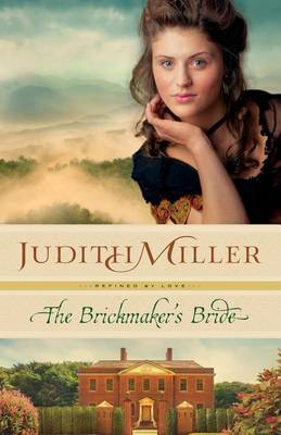 The Brickmaker's Bride by Judith Miller image