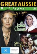 Great Aussie Icons - Wendy Hughes (An Indecent Obsession / Shadows Of The Peacock) (2 Disc Set) on DVD