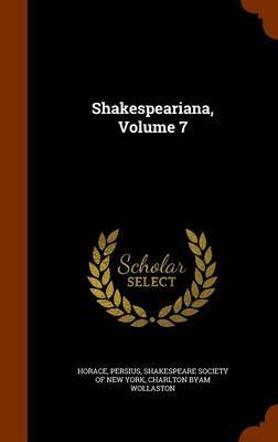 Shakespeariana, Volume 7 by Horace