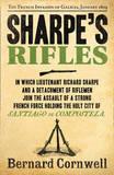 Sharpe's Rifles: the French Invasion of Galicia, January 1809 (the Sharpe Series, Book 6) by Bernard Cornwell