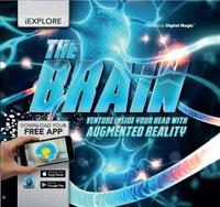 iExplore The Brain by Jack Challoner