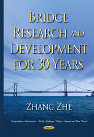 Bridge Research & Development for 30 Years by Zhe Zhang