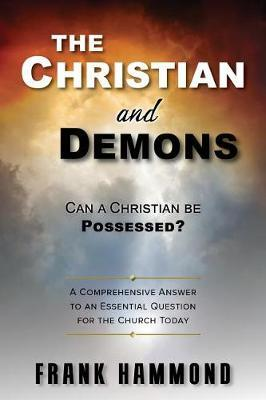 The Christian and Demons by Frank Hammond image