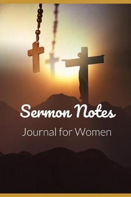 Sermon Notes Journal for Women by R West Publishing