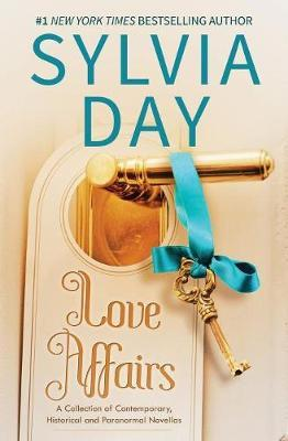 Love Affairs by Sylvia Day
