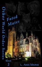 Fated Mates by Lori Birkett